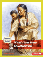 What's Your Story, Sacagawea?