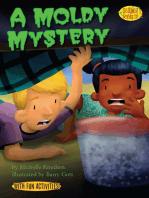 A Moldy Mystery