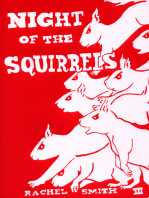 Night of the Squirrels