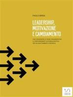 Leadership, motivazione e cambiamento