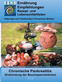 Ernährung bei chronischer Pankreatitis: Diätetik - Gastrointestinaltrakt - Bauchspeicheldrüse - Chronische Pankreatitis (Entzündung der Bauchspeicheldrüse)