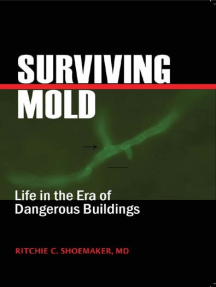 Surviving Mold by Ritchie C  Shoemaker, MD - Read Online