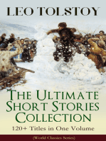 LEO TOLSTOY – The Ultimate Short Stories Collection: 120+ Titles in One Volume (World Classics Series): The Kreutzer Sonata, The Forged Coupon, Hadji Murad, Alyosha the Pot, Master and Man, Father Sergius, Diary of a Lunatic, The Cossacks, My Dream, The Young Tsar, Fables and Stories for Children...