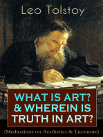 WHAT IS ART? & WHEREIN IS TRUTH IN ART? (Meditations on Aesthetics & Literature)