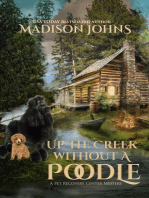 Up the Creek Without a Poodle