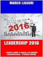 Leadership 2016 - Essere Leader sul Lavoro e in Famiglia