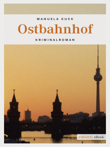 Ostbahnhof: Kriminalroman