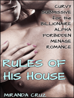 The Rules of His House (Curvy Submissive for the Billionaire Alpha Forbidden Menage Romance)