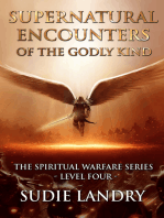 Supernatural Encounters of the Godly Kind