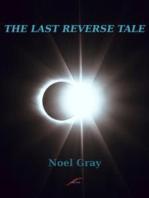 The Last Reverse Tale