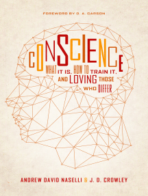 Conscience: What It Is, How to Train It, and Loving Those Who Differ