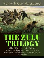 THE ZULU TRILOGY – Allan Quatermain Series