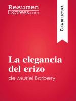 La elegancia del erizo de Muriel Barbery (Guía de lectura): Resumen y análsis completo