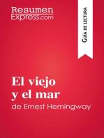 El viejo y el mar de Ernest Hemingway (Guía de lectura)