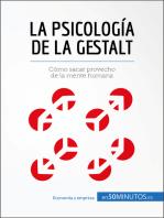La psicología de la Gestalt: Cómo sacar provecho de la mente humana