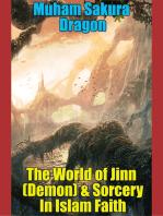 The World of Jinn (Demon) & Sorcery In Islam Faith