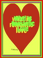 What Is Romantic Love
