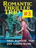 Romantic Thriller Trio #3