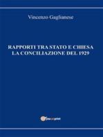 Rapporti tra Stato e Chiesa. La Conciliazione del 1929