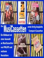 Die MusiCassetten