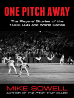 One Pitch Away: The Players' Stories of the 1986 LCS and World Series
