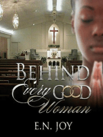 Behind Every Good Woman