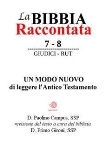 La Bibbia Raccontata - Giudici - Rut