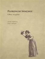 Florencio Sanchéz: Obras Escogidas