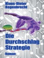 Die Durchschlag-Strategie