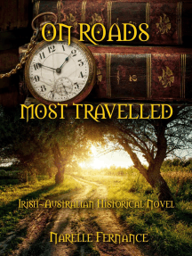 On Roads Most Travelled: an Irish-Australian Historical Novel