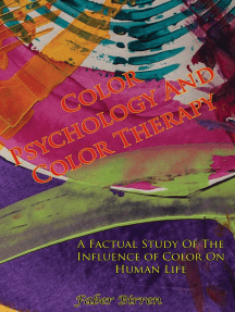 Color Psychology And Color Therapy; A Factual Study Of The Influence of Color On Human Life