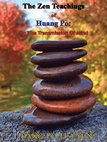 The Zen Teachings of Huang Po: On The Transmission Of Mind