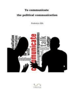To communicate the political communication