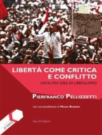 Libertà come critica e conflitto: Un'altra idea di liberalismo