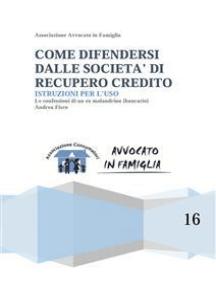 Come difendersi dalle società di recupero credito