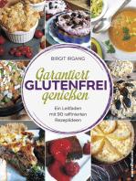 Garantiert glutenfrei genießen