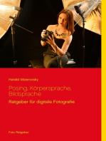 Posing, Körpersprache, Bildsprache