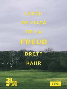 Lecții de viață de la Freud