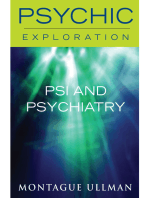 Psi and Psychiatry