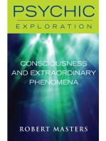 Consciousness and Extraordinary Phenomena