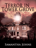 Terror in Tower Grove