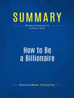 How to Be a Billionaire (Review and Analysis of Fridson's Book)