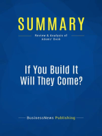 If You Build It Will They Come? (Review and Analysis of Adams' Book)