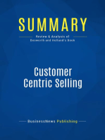 Customer Centric Selling (Review and Analysis of Bosworth and Holland's Book)
