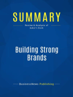 Building Strong Brands (Review and Analysis of Aaker's Book)