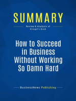 How to Succeed in Business Without Working So Damn Hard (Review and Analysis of Kriegel's Book)