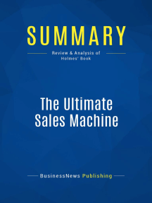 The Ultimate Sales Machine (Review and Analysis of Holmes' Book)