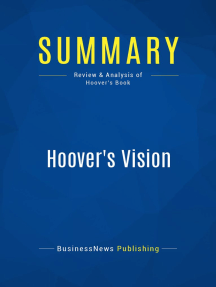 Hoover's Vision (Review and Analysis of Hoover's Book)