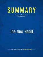The Now Habit (Review and Analysis of Fiore's Book)