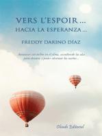 Vers l ́Espoir... Hacia la Esperanza